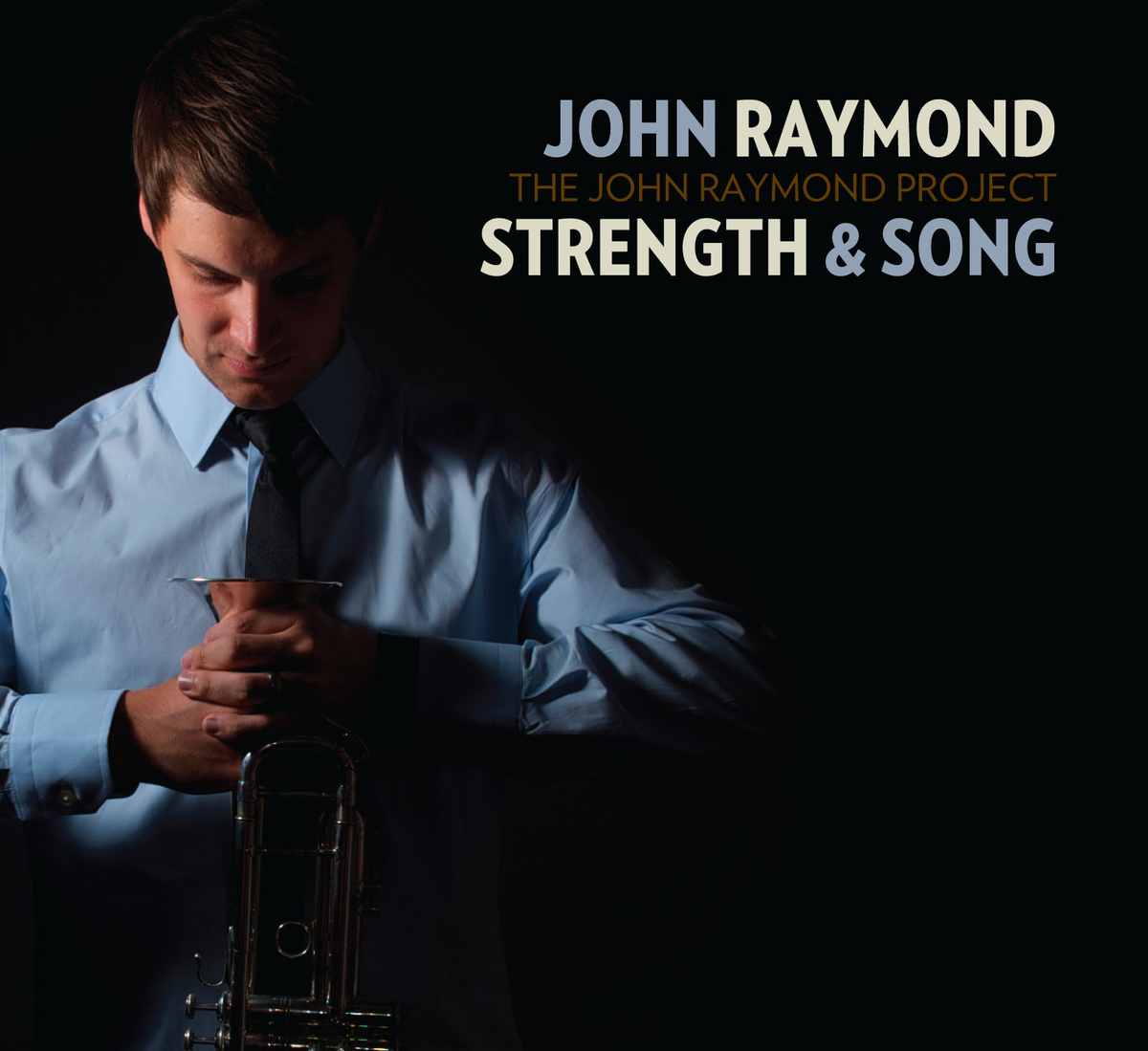 John Raymond-Strength & Song