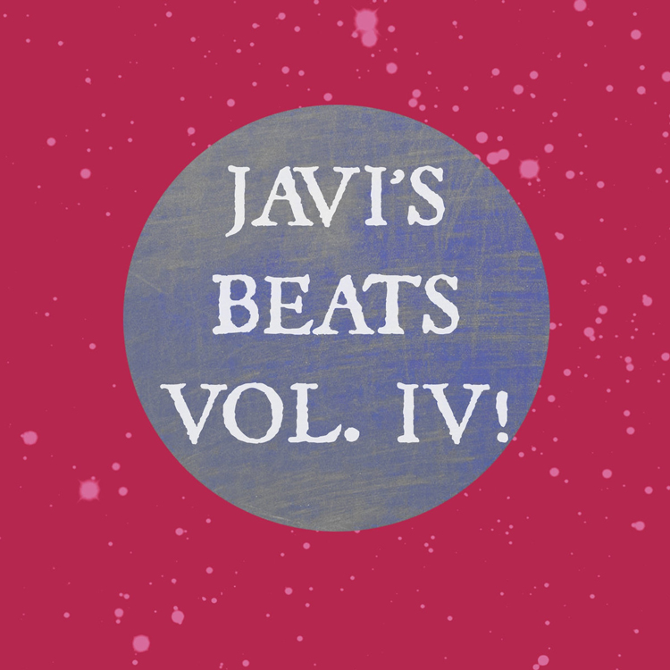 Javi's Beats Vol. IV
